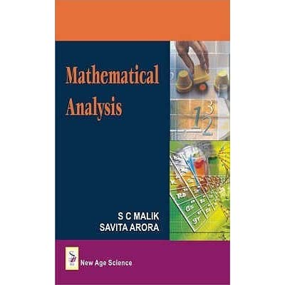 Mathematical analysis by s. C malik pdf download.