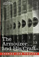 The Armourer and His Craft