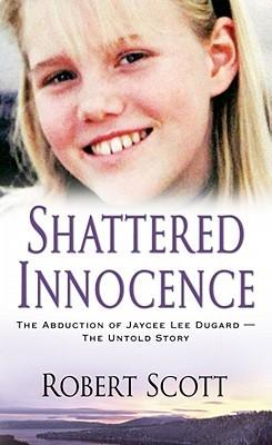 Shattered Innocence by Robert    Scott