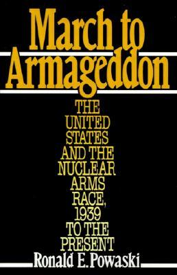 Return to Armageddon: The United States and the Nuclear Arms Race, 1981-1999