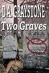 Two Graves: A Kesle City Homicide Novel