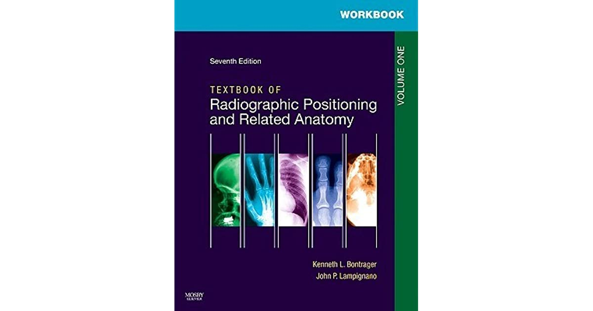 Textbook For Radiographic Positioning And Related Anatomy Volume 1