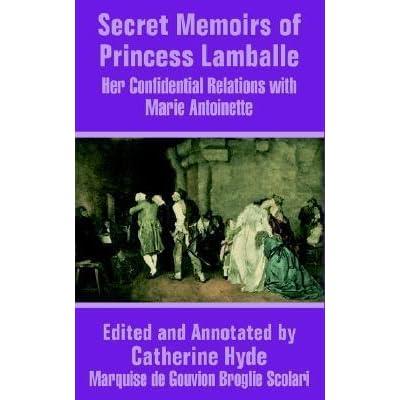 Secret Memoirs Of Princess Lamballe By Marie Thrse Louise De