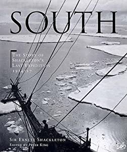 South: The Story of Shackleton's Last Expedition 1914-1917