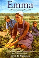 Emma: A Widow Among the Amish