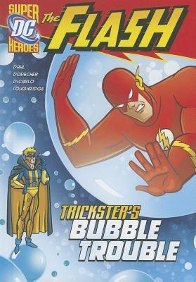 The Flash: Trickster's Bubble Trouble