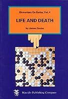 Life and Death (Elementary Go (Kiseido))