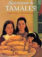Que Monton de Tamales (Too Many Tamales)