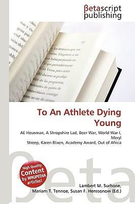 To an Athlete Dying Young by NOT A BOOK