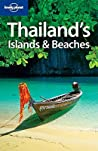 Thailand's Islands & Beaches (Lonely Planet Guide)