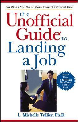 The Unofficial Guide to Landing a Job - L