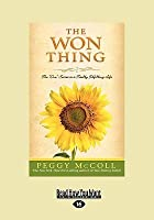 """The Won Thing: The """"One"""" Secret to a Totally Fulfilling Life"""
