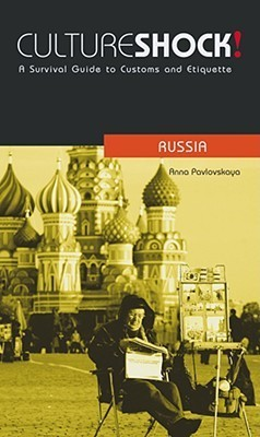 CultureShock RUSSIA A Survival Guide 2011
