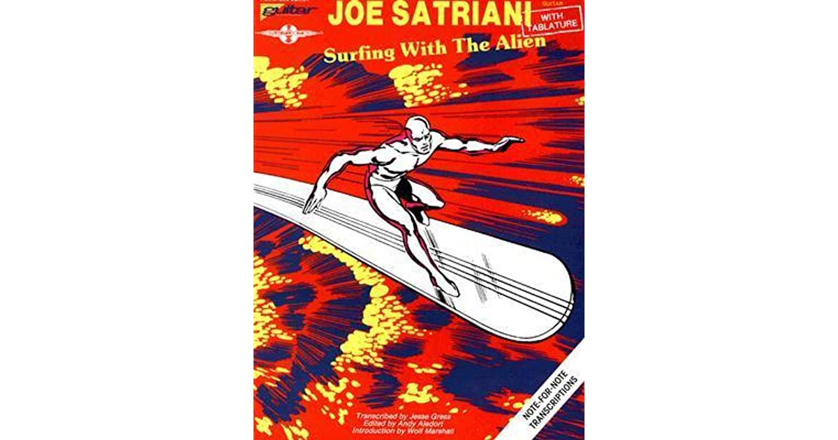 Joe Satriani Surfing With The Alien By Andy Aledort