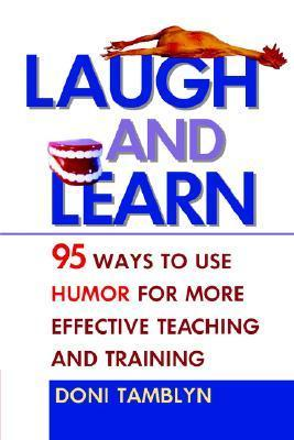Laugh and Learn- 95 Ways to Use Hum