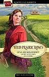 Wild Prairie Roses