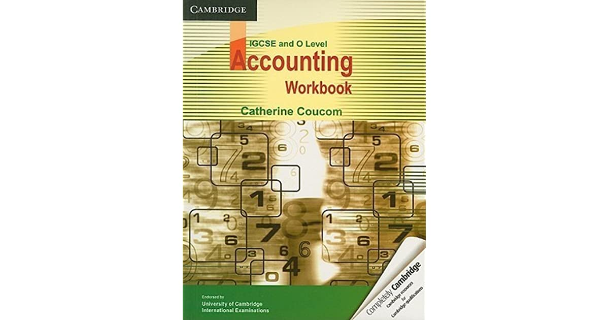 o level cambridge accounts A complete comprehensive guide for o-level accounting _ 100 q&a of cambridge o level economics : o level accounting cie o level principals of accounts.