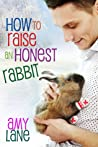 How to Raise an Honest Rabbit (Granby Knitting, #2)