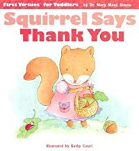Squirrel Says Thank You