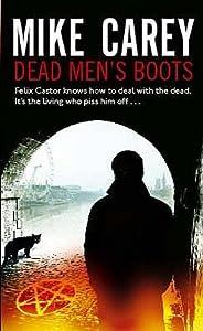 Dead Men's Boots (Felix Castor, #3)