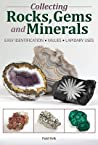 Collecting Rocks, Gems and Minerals by Patti Polk