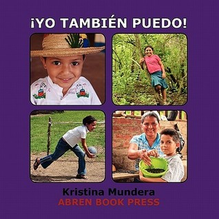 Yo Tambien Puedo! Kristina Mundera