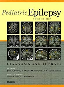 Pediatric Epilepsy: Diagnosis and Therapy, Third Edition