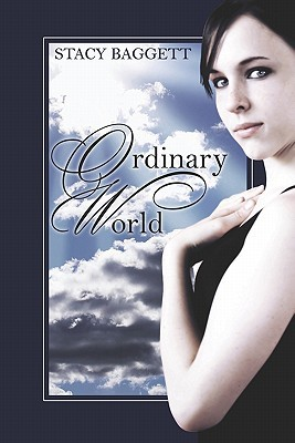 Ordinary World by Stacy Baggett
