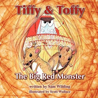 Tiffy and Toffy - The Big Red Monster