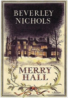Merry Hall by Beverley Nichols