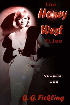 The Honey West Files Volume 1 by G.G. Fickling