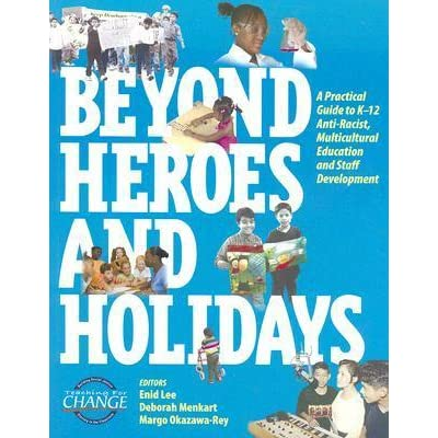 enid lee incorporating antiracism essay Get this from a library beyond heroes and holidays : a practical guide to k-12 anti-racist, multicultural education and staff development [enid lee deborah menkart.