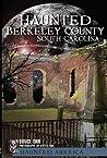 Ghosts of Berkeley County, South Carolina