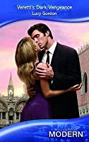 Veretti's Dark Revenge (Modern Romance)