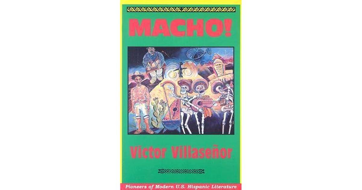 macho by victor villasenor