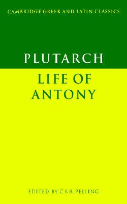 Life of Antony (Greek & Latin Classics)