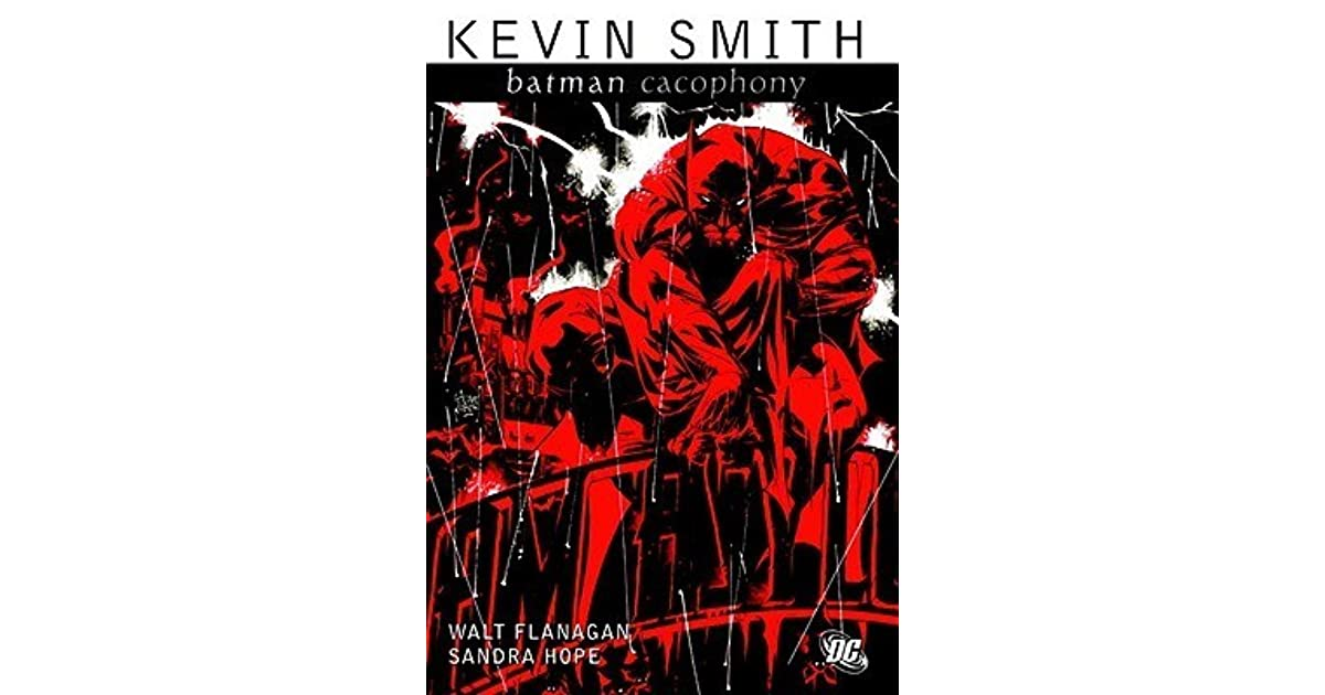 451bb116edc4 Batman  Cacophony by Kevin Smith