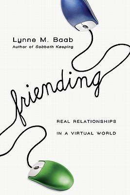 Friending by Lynne M. Baab
