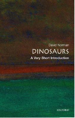 [Very Short Introductions] David Norman - Dinosaurs