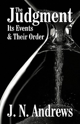 The Judgment: Its Events & Their Order