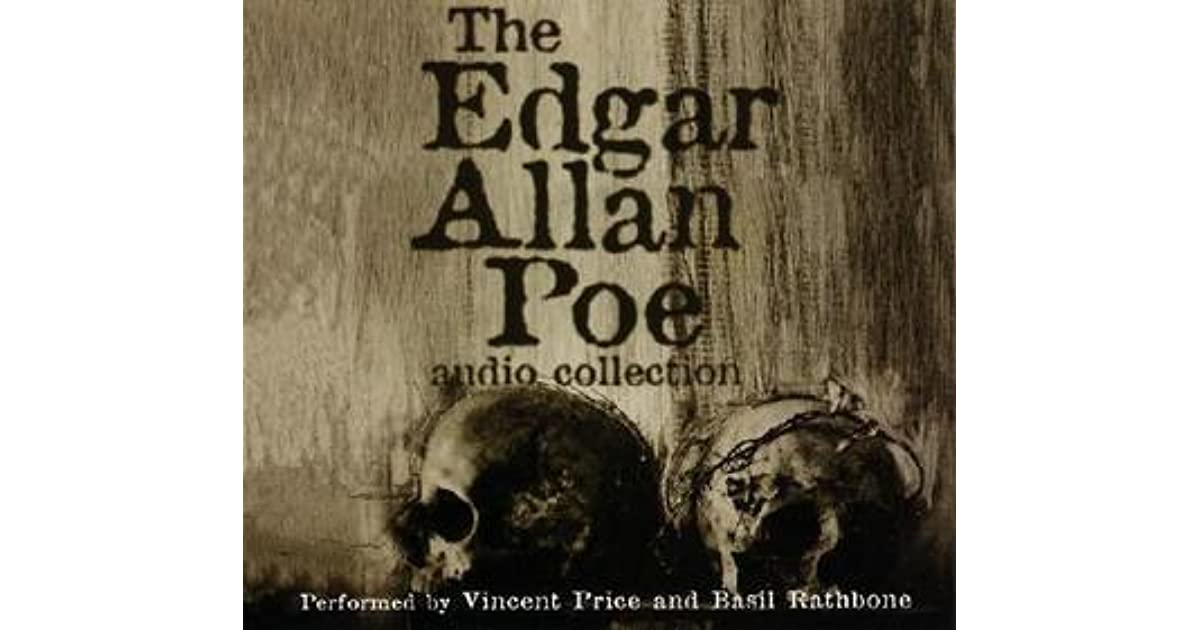 The Edgar Allan Poe Audio Collection By Edgar Allan Poe