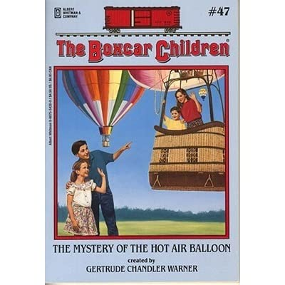 the mystery of hot air balloon the boxcar children mysteries book 47