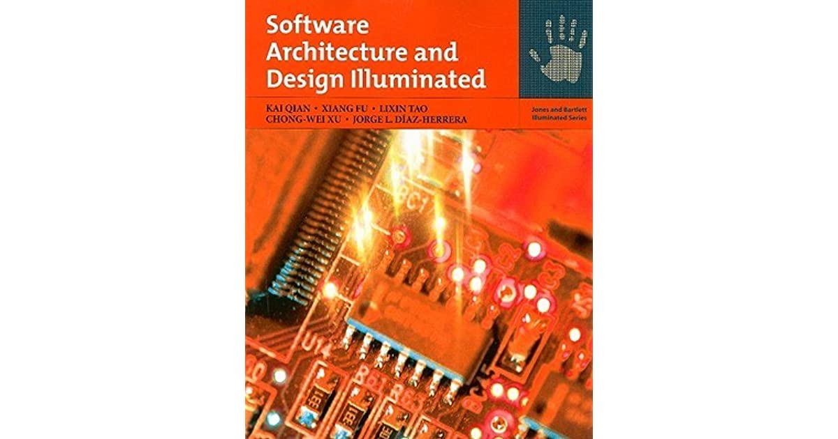 Software Architecture And Design Illuminated By Kai Qian
