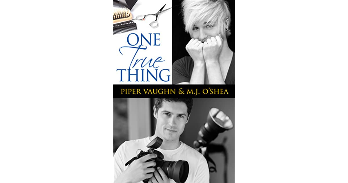 One True Thing (One Thing, #2) by Piper Vaughn