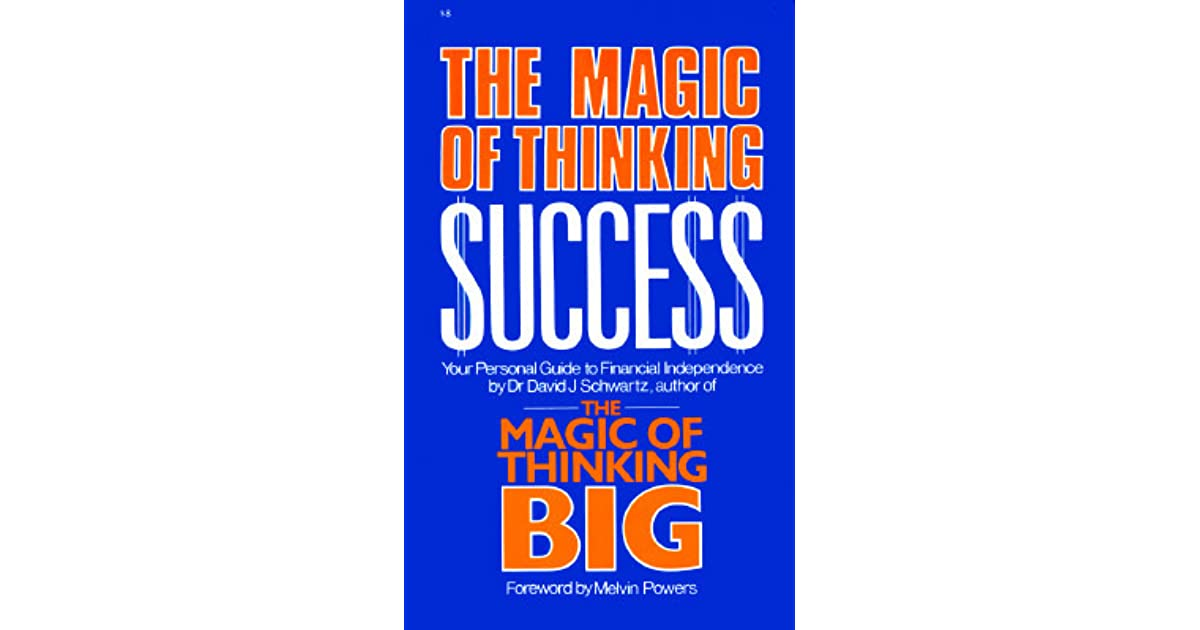 Magic of Thinking Success: Your Personal Guide to Financial