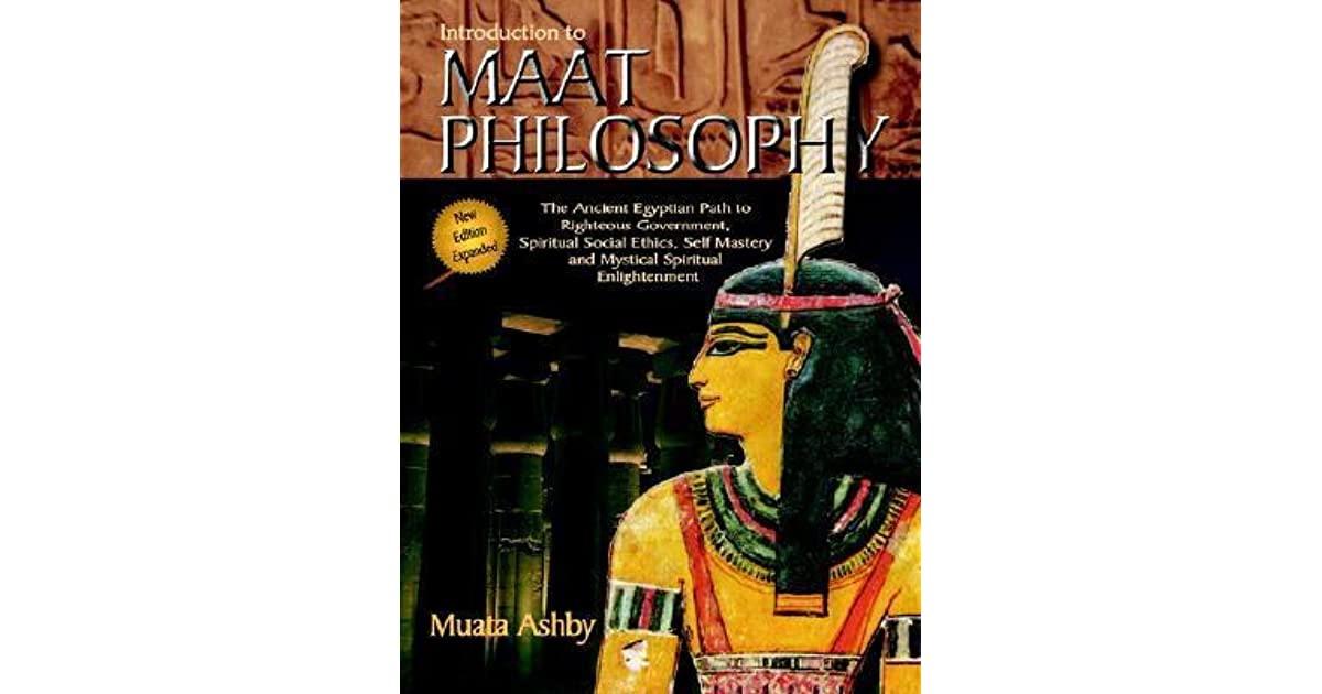 Introduction to Maat Philosophy: Introduction to Maat ...