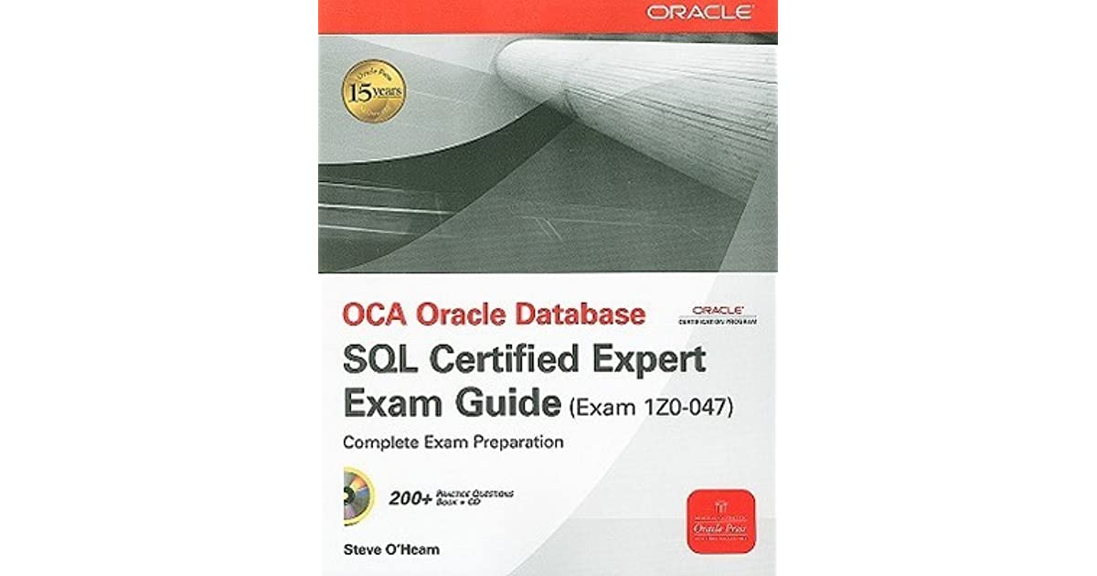 Oca Oracle Database Sql Certified Expert Exam Guide Exam 1z0 047