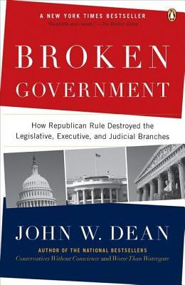 Summary: Broken Government: Review and Analysis of John W. Deans Book