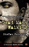 Dead Mann Walking (Hessius Mann #1)