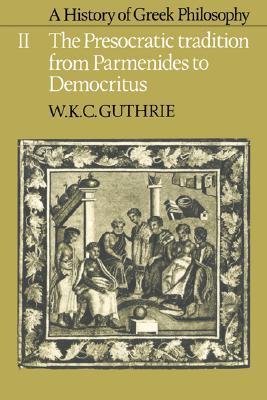 A History of Greek Philosophy, Volume 2 by W.K.C. Guthrie